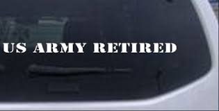 Us Army Retired Text Car Or Truck Window Decal Sticker Rad Dezigns