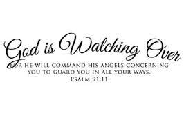 God Is Watching Over Vinyl Wall Statement Psalm 91 11 Vinyl Scr146
