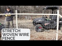 How To Stretch Woven Wire Fence Youtube Wire Fence Fence Field Fence