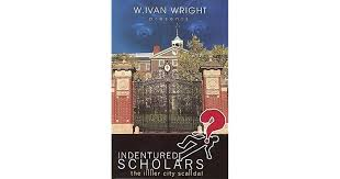 Indentured Scholars: The Inner City Scandal by W. Ivan Wright