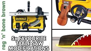 My 5x Favourite Tablesaw Modifications Upgrades Accessories Demonstrated On The Dewalt Dw745 Youtube