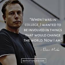 the most remarkable elon musk quotes