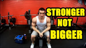 gaining strength without size you