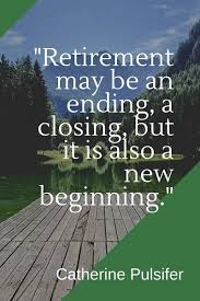 amazing retirement quotes for a happy wealthy life bayart
