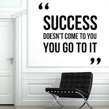 Creative Vinyl Wall Decal For Teen Room Motivation Quote Success Office Inspire Wall Stickers Art Wall Decals Decor Study Y105 Wall Stickers Aliexpress
