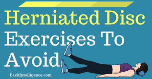 7 herniated disc exercises to avoid
