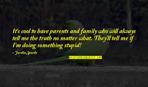 family will be there quotes top famous quotes about family