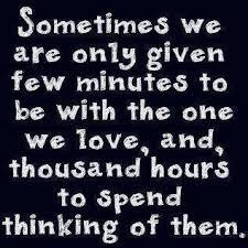time spent the one we love quote