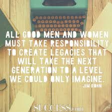 quotes about leaving a legacy success