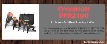 Freeman Pfr2190 21 Degree Framing Nailer Review Tools Mirror