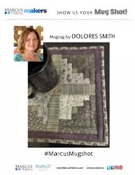 MUGRUG: Dolores Smith by Dolores Smith, Make It With Marcus Fabrics