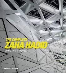 The Complete Zaha Hadid: Betsky, Aaron: 9780500342893: Amazon.com: Books