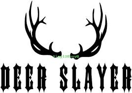 Deer Slayer Car Decal Vinyl Car Decals Window Decal Signage Wall Decal Deer Hunting Decal A Mirror Wall Decor Vintage Mirror Wall Mirror Wall Bathroom