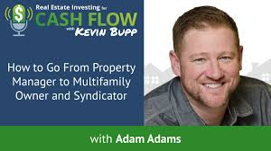 Ep #244: How to Go From Property Manager to Multifamily Owner and ...