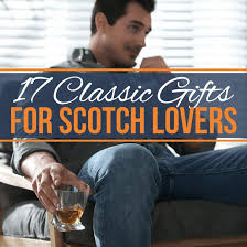 17 clic gifts for scotch