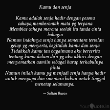 kamu dan senja kamu adal quotes writings by sultan ihwan