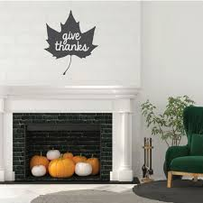 Thanksgiving Give Thanks Quote Maple Leaf Design Vinyl Decor Wall Decal Customvinyldecor Com