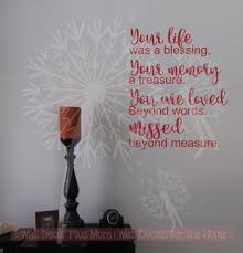 Your Life Was A Blessing Missed Beyond Measure Wall Words Vinyl Lettering Wall Decals Wall Quotes Decals Wall Decals Vinyl Lettering