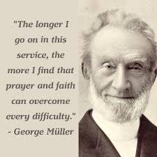 George Muller Quotes - GeorgeMuller.org