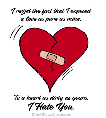 i hate you status captions for ex girlfriend and ex boyfriend