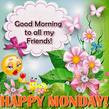 my friends happy monday pictures