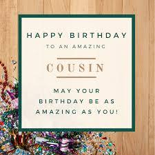 happy birthday cousin wishes the perfect birthday wish