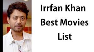 Irrfan Khan Movies List, Irrfan Khan Movies 2020, Irrfan Khan full ...