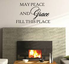 peace and grace fill this place quote wall decal vinyl sticker
