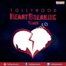 tollywood heart breaking songs songs