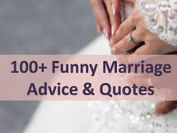 funny marriage advice quotes