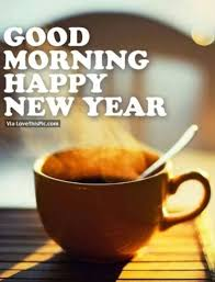 good morning happy new year images quotes wishes gif first