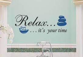 Relax It S Your Time Vinyl Wall Decal Bathroom Spa Hot Etsy