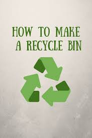how to make a recycle bin fare decore