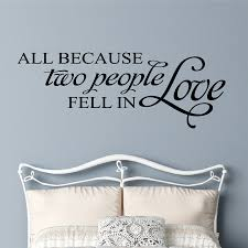 Bedroom Wall Decal All Because Two People Romantic Lettering