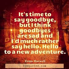 it s time to say goodbye quote by ernie harwell com