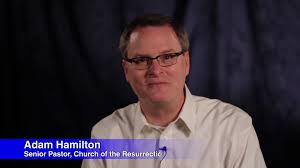 Adam Hamilton, you're not helping! | Rev. Brent L. White