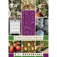 fresh food from small spaces the
