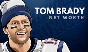 tom brady s net worth in 2020 wealthy