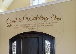 God Is Watching Over Vinyl Wall Statement Psalm 91 11 Vinyl Scr146