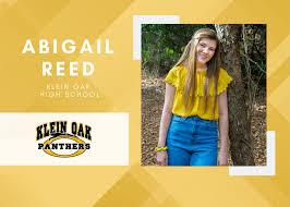 Klein Oak Senior Scholar Spotlight – Abigail Reed - Klein ISD Newsroom