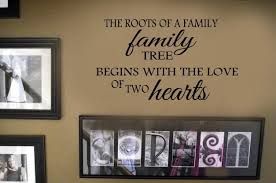 Wall Decal The Roots Of A Family Tree Begins With The Love Of Two Hearts Quotes Vinyl Wall Lettering Decal 39 Colors And Large Sizes