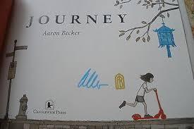 Journey by Aaron Becker (/SIGNED/VF/VF/1st/1st/Caldecott Honor Winner) |  #522313168