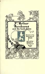 F. Arthur Jacobson and his book plates : Jacobson, Frederick ...