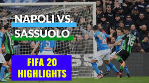 FIFA 20 Daily Match | Highlights Napoli vs Sassuolo