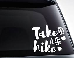 Take A Hike Vinyl Decal Sticker Hiking Mountains Hiker Decal