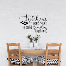 Family Interior Wall Decal Kitchen Quotes Kitchens Were Made To Bring Families Together Vinyl Wall Stickers Waterproof Diysyy756 Vinyl Wall Stickers Kitchen Quoteswall Sticker Aliexpress