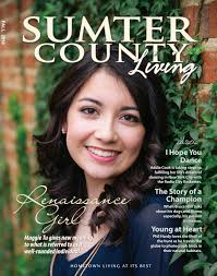 Sumter County Living - August 2016 by With You In Mind ...