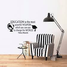 Inspirational Wall Decal Quote Education Is The Most Powerful Weapon Removable Vinyl Wall Decals For Classroom School Decor G202 Wall Stickers Aliexpress