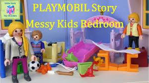 Playmobil Fun Messy Kids Bedroom A Playmobil Story Little Story Toy Wonders Messy Kids Playmobil Kids Bedroom