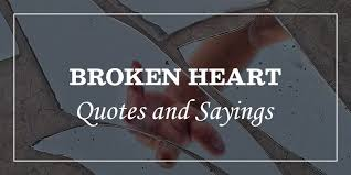 highly emotional broken heart quotes and heartbroken sayings